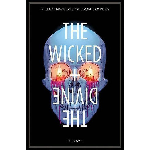 The Wicked + the Divine Volume 9: Okay - by  Kieron Gillen (Paperback) - image 1 of 1
