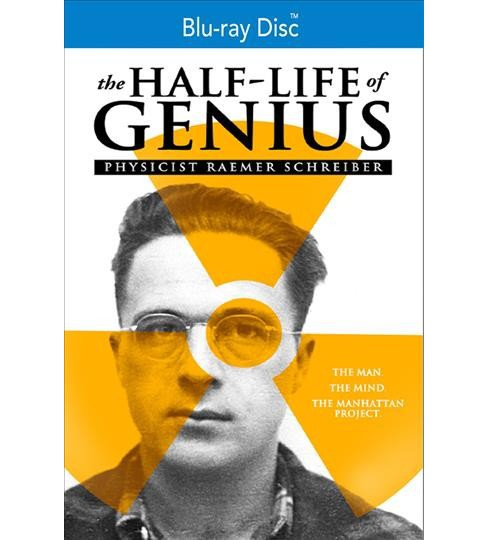 Half Life Of Genius:Physicist Raemer (Blu-ray) - image 1 of 1