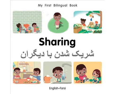 Sharing -  (My First Bilingual Book) by Patricia Billings & Fatih Erdogan (Hardcover) - image 1 of 1
