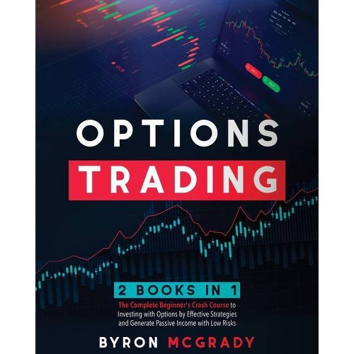 Options Trading - by Byron McGrady (Paperback)