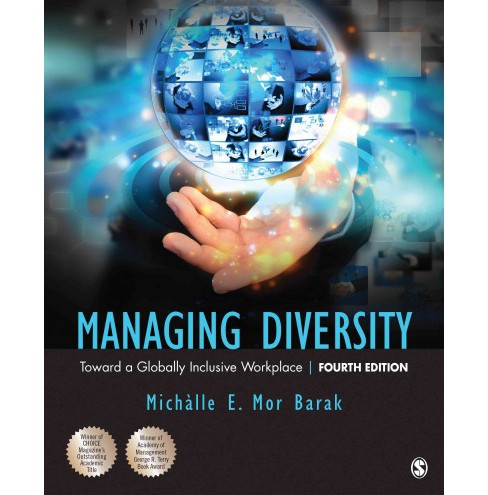 Managing Diversity : Toward a Globally Inclusive Workplace (Paperback) (Michalle E. Mor Barak) - image 1 of 1