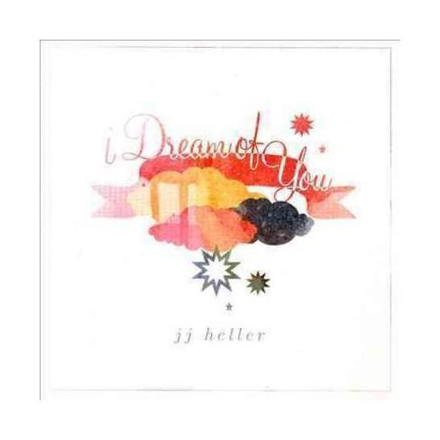 JJ JJ HellerHeller - I Dream Of Youi Dream Of You (CD) - image 1 of 1