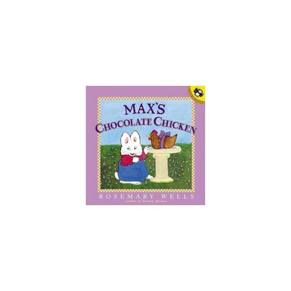 Max's Chocolate Chicken (Paperback) (Rosemary Wells)