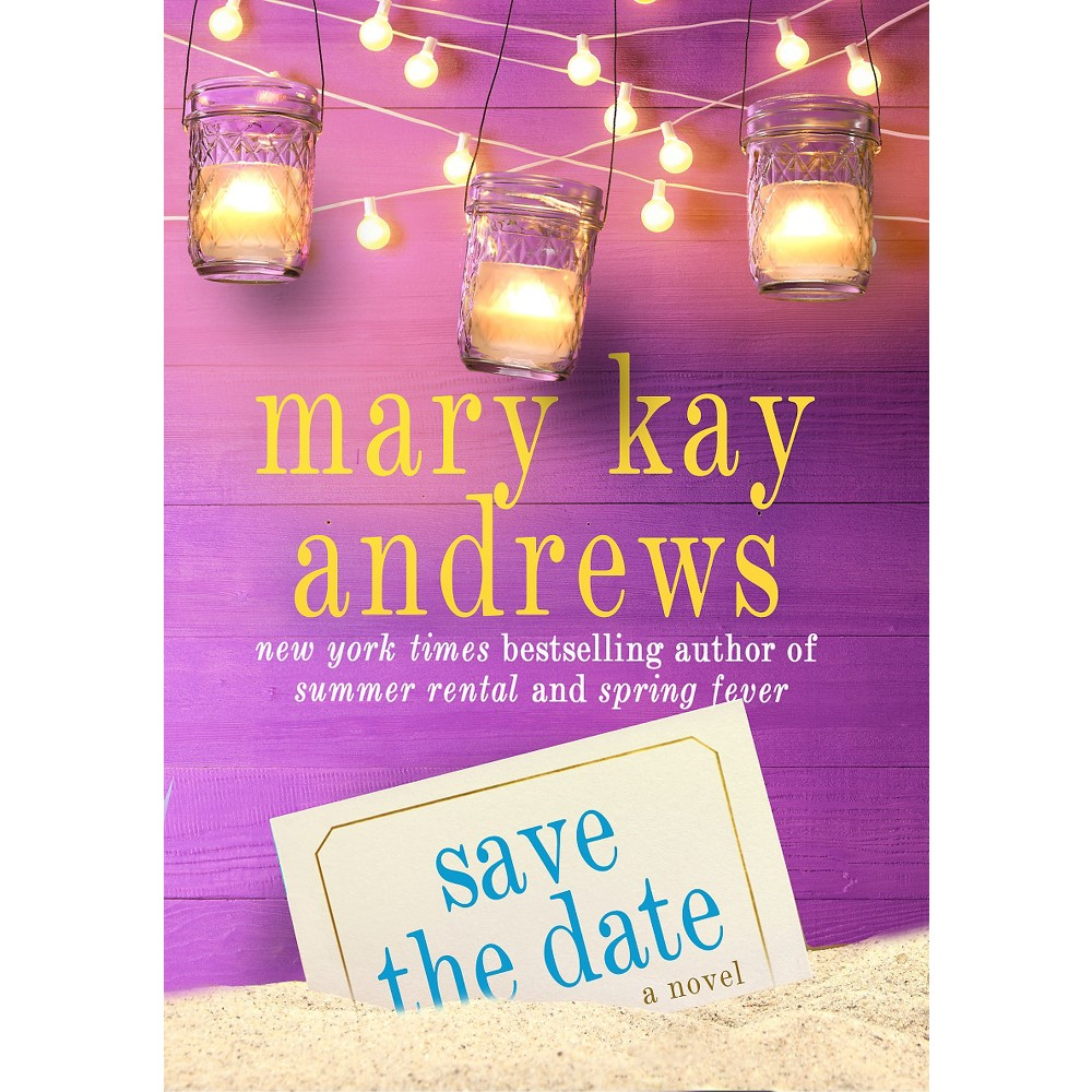 Save the Date (Reprint) (Paperback) by Mary Kay Andrews