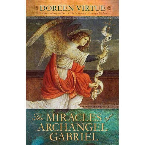The Miracles of Archangel Gabriel - by  Doreen Virtue (Hardcover) - image 1 of 1