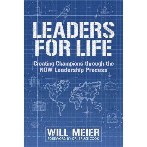 Leaders for Life - by  Will Meier (Paperback) - image 1 of 1