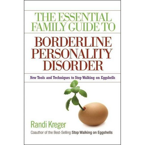 The Essential Family Guide to Borderline Personality Disorder - by  Randi Kreger (Paperback) - image 1 of 1
