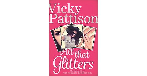 All That Glitters (Paperback) (Vicky Pattison) - image 1 of 1