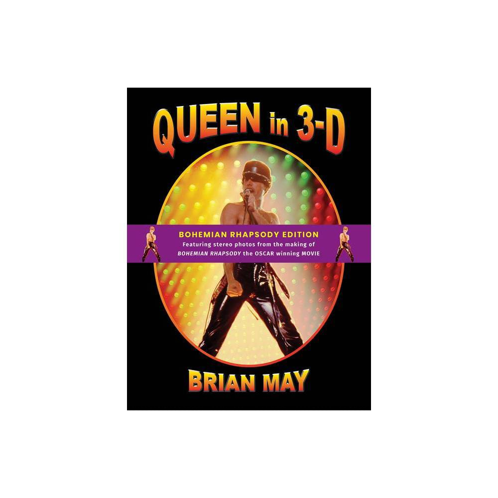 Queen In 3 D By Brian May Hardcover