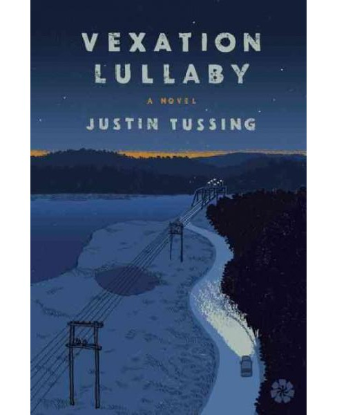 Vexation Lullaby (Paperback) (Justin Tussing) - image 1 of 1