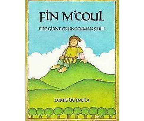 Fin M'coul : The Giant of Knockmany Hill (Paperback) (Tomie dePaola) - image 1 of 1