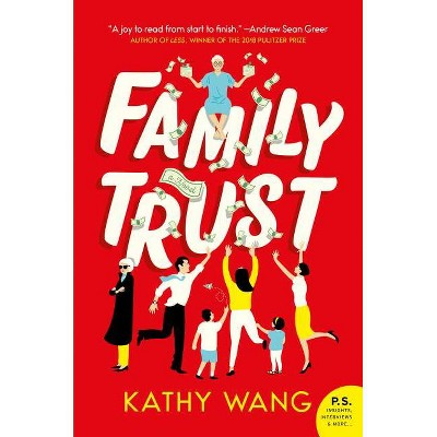 Family Trust - by Kathy Wang (Paperback)