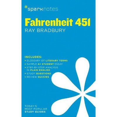 Fahrenheit 451 - (Sparknotes) by  Sparknotes & Ray D Bradbury (Paperback)