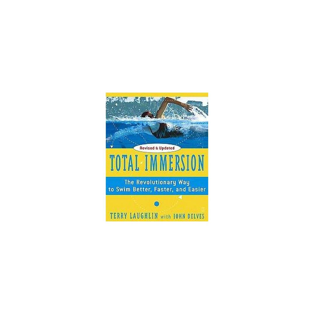 Total Immersion By Terry Laughlin Paperback