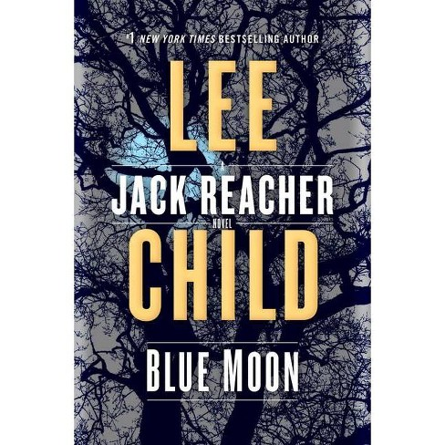 Blue Moon - (Jack Reacher) by  Lee Child (Paperback) - image 1 of 1