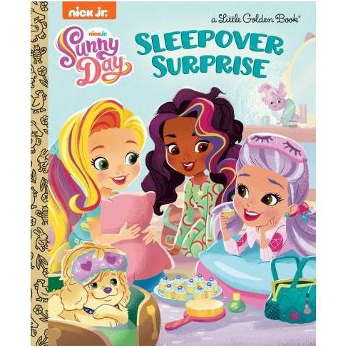Sleepover Surprise (Sunny Day) - (Little Golden Book) by  Mary Tillworth (Hardcover) - image 1 of 1