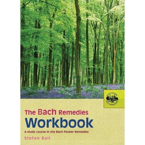 The Bach Remedies Workbook - by  Stefan Ball (Paperback) - image 1 of 1