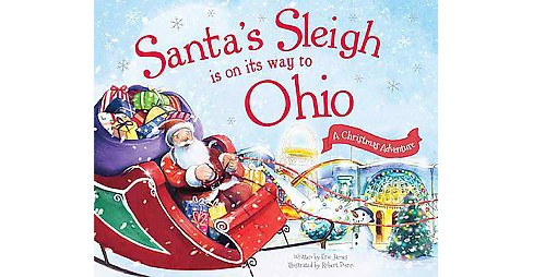 Santa's Sleigh Is on Its Way to Ohio (Hardcover) (Eric James) - image 1 of 1