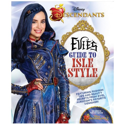 evie s guide to isle style descendants 2 paperback target