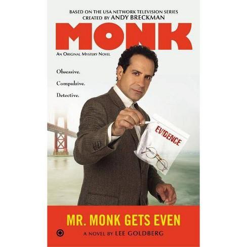 Mr. Monk Gets Even - by  Lee Goldberg (Paperback) - image 1 of 1