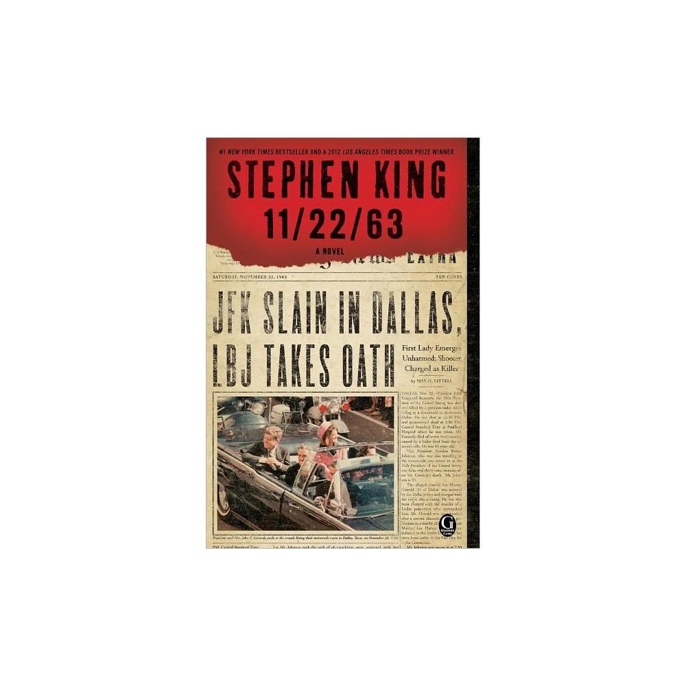 11/22/63: A Novel (Paperback) by Stephen King