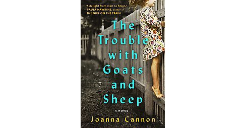 Trouble With Goats and Sheep (Hardcover) (Joanna Cannon) - image 1 of 1