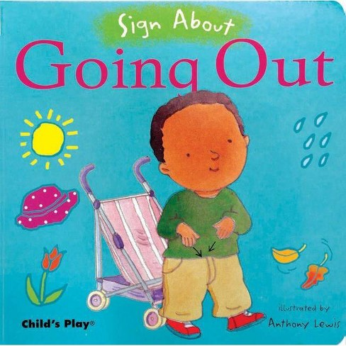 Going Out - (Sign about) (Board_book) - image 1 of 1