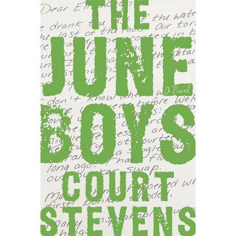 The June Boys - by  Court Stevens (Hardcover) - image 1 of 1