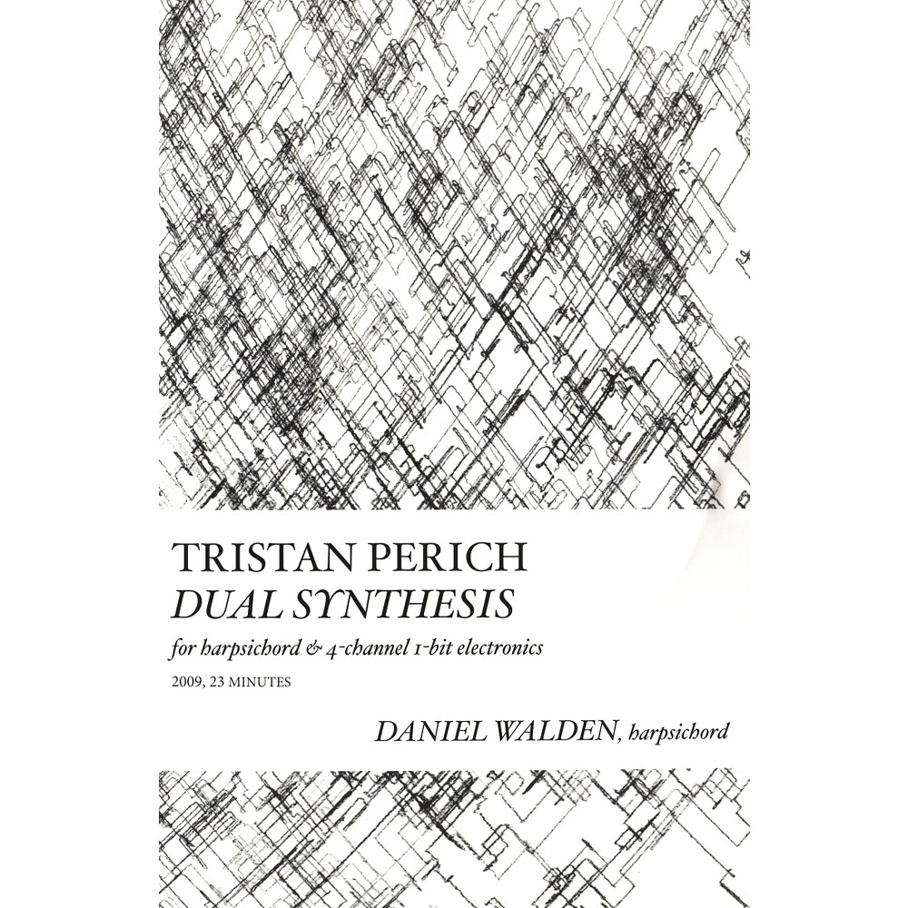 Tristan Perich - Compositions:Dual Synthesis (CD)