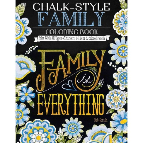 Chalk-Style Family Coloring Book : Color With All Types Of Markers ...