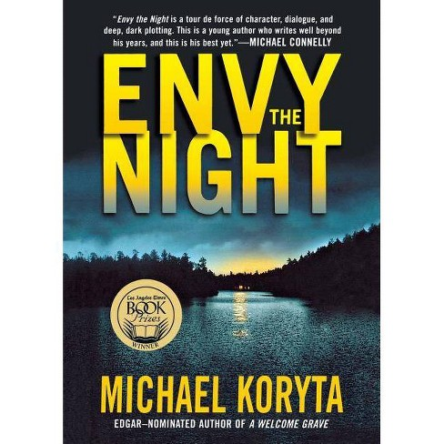 Envy the Night - by  Michael Koryta (Paperback) - image 1 of 1