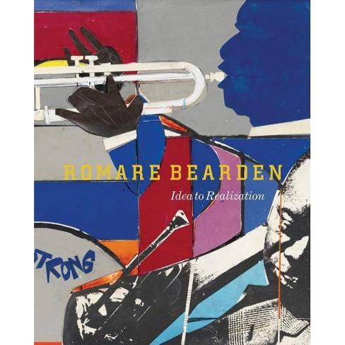 Romare Bearden: Idea to Realization - (Paperback) - image 1 of 1