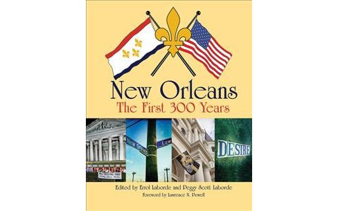 New Orleans : The First 300 Years (Hardcover) - image 1 of 1