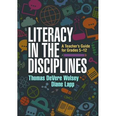 Literacy in the Disciplines - by  Thomas Devere Wolsey & Diane Lapp (Paperback) - image 1 of 1