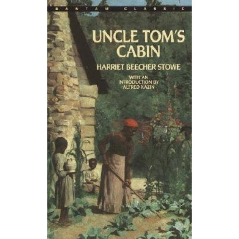 Uncle Tom's Cabin - (Bantam Classics) by  Harriet Beecher Stowe (Paperback) - image 1 of 1