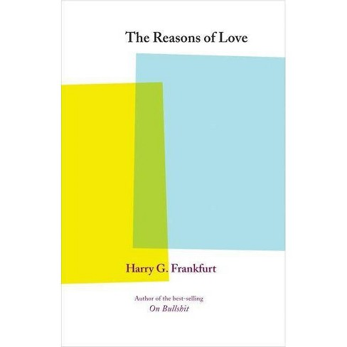 The Reasons of Love - by  Harry G Frankfurt (Paperback) - image 1 of 1