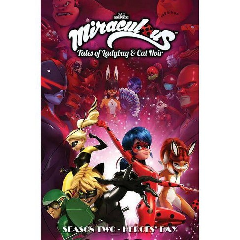Miraculous: Tales of Ladybug and Cat Noir: Season Two - Heroes' Day - (Paperback) - image 1 of 1