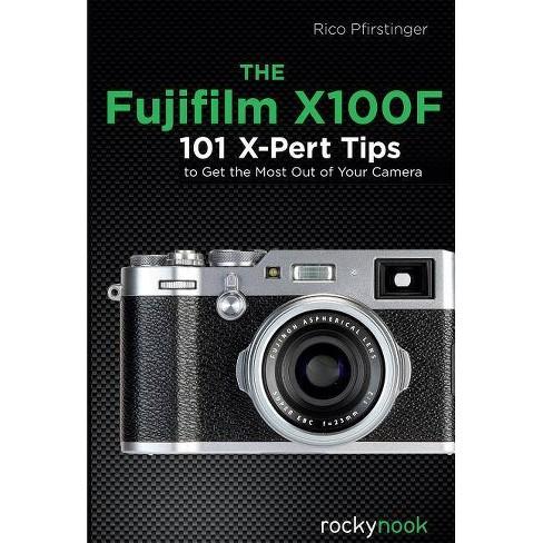 The Fujifilm X100f - by Pfirstinger (Paperback)