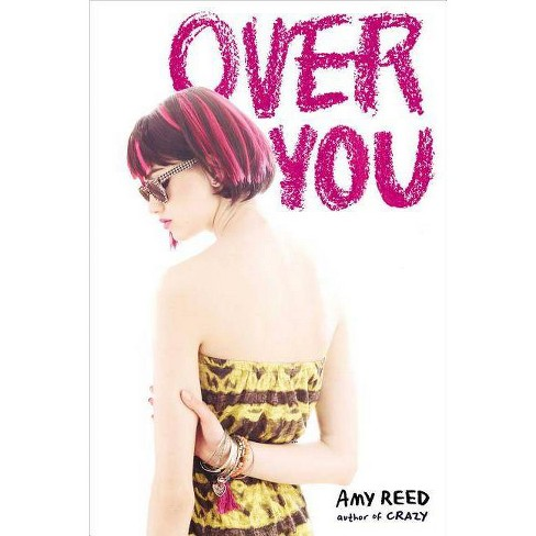 Over You - by  Amy Reed (Paperback) - image 1 of 1