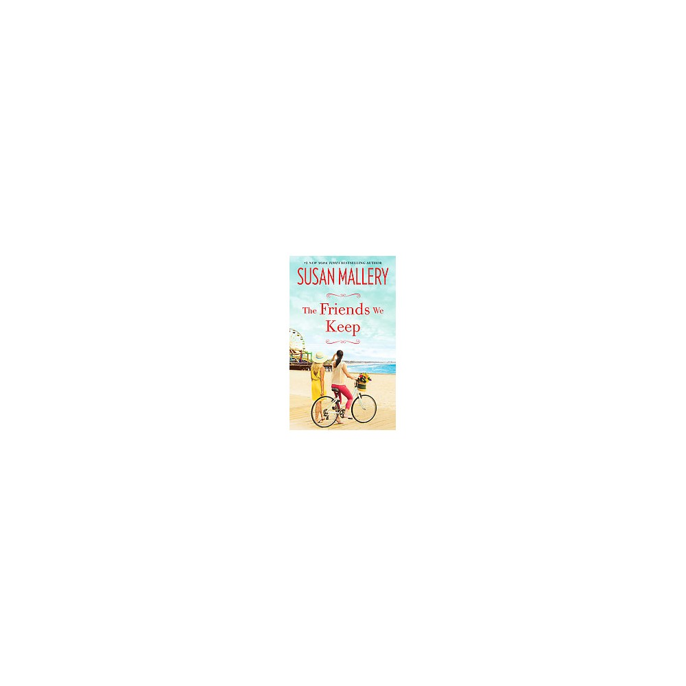 The Friends We Keep ( Mischief Bay) (Large Print) (Hardcover)