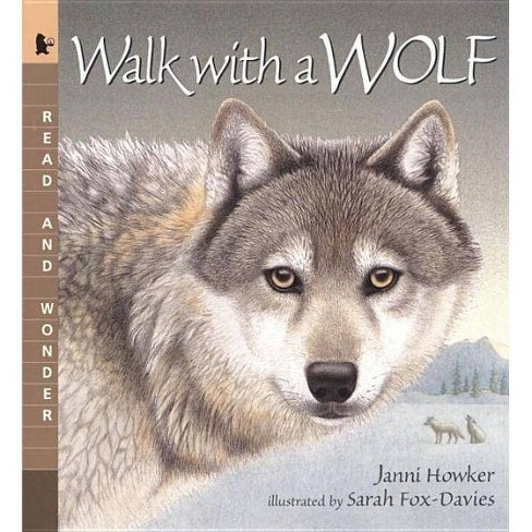 Walk with a Wolf - (Read and Wonder) by  Janni Howker (Paperback) - image 1 of 1