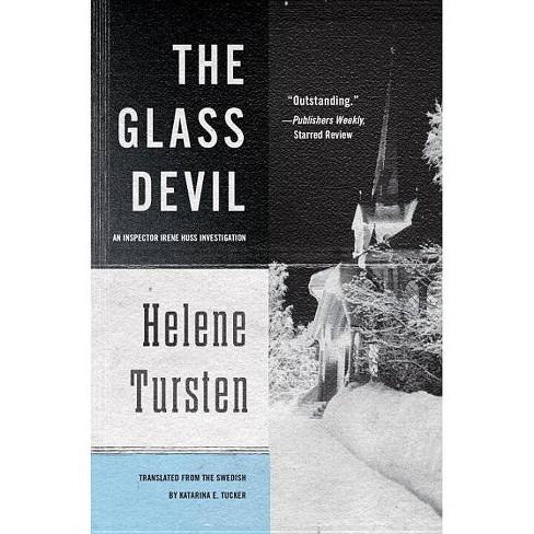 The Glass Devil - (Inspector Irene Huss Investigation) by  Helene Tursten (Paperback) - image 1 of 1