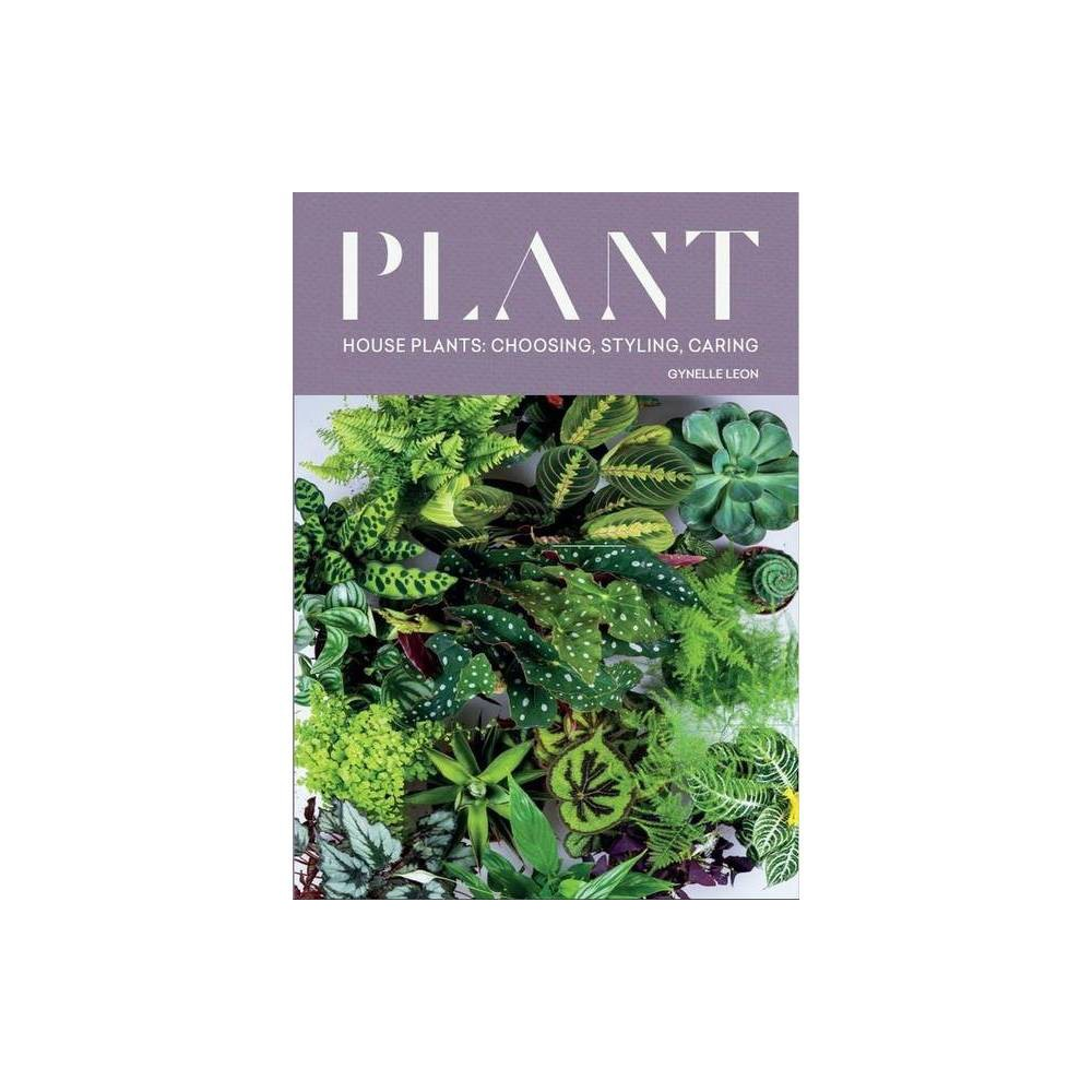 Plant By Gynelle Leon Hardcover