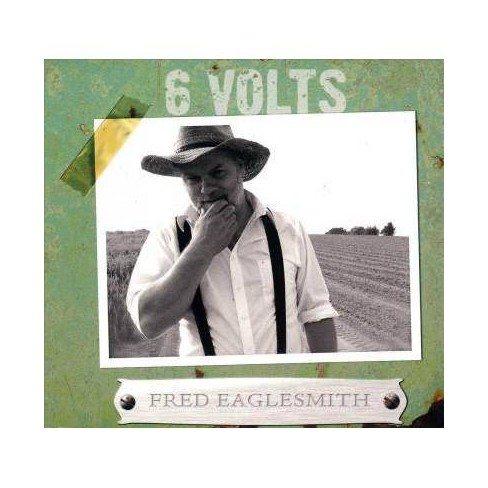 Fred Eaglesmith - 6 Volts (Slipcase) (CD) - image 1 of 1