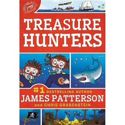 Treasure Hunters - by James Patterson (Paperback)