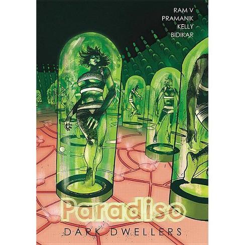 Paradiso Volume 2: Dark Dwellers - by  Ram V (Paperback) - image 1 of 1
