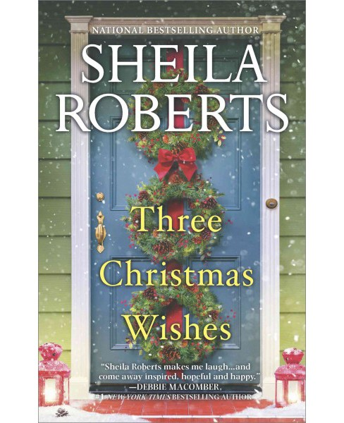 Three Christmas Wishes (Paperback) (Sheila Roberts) - image 1 of 1