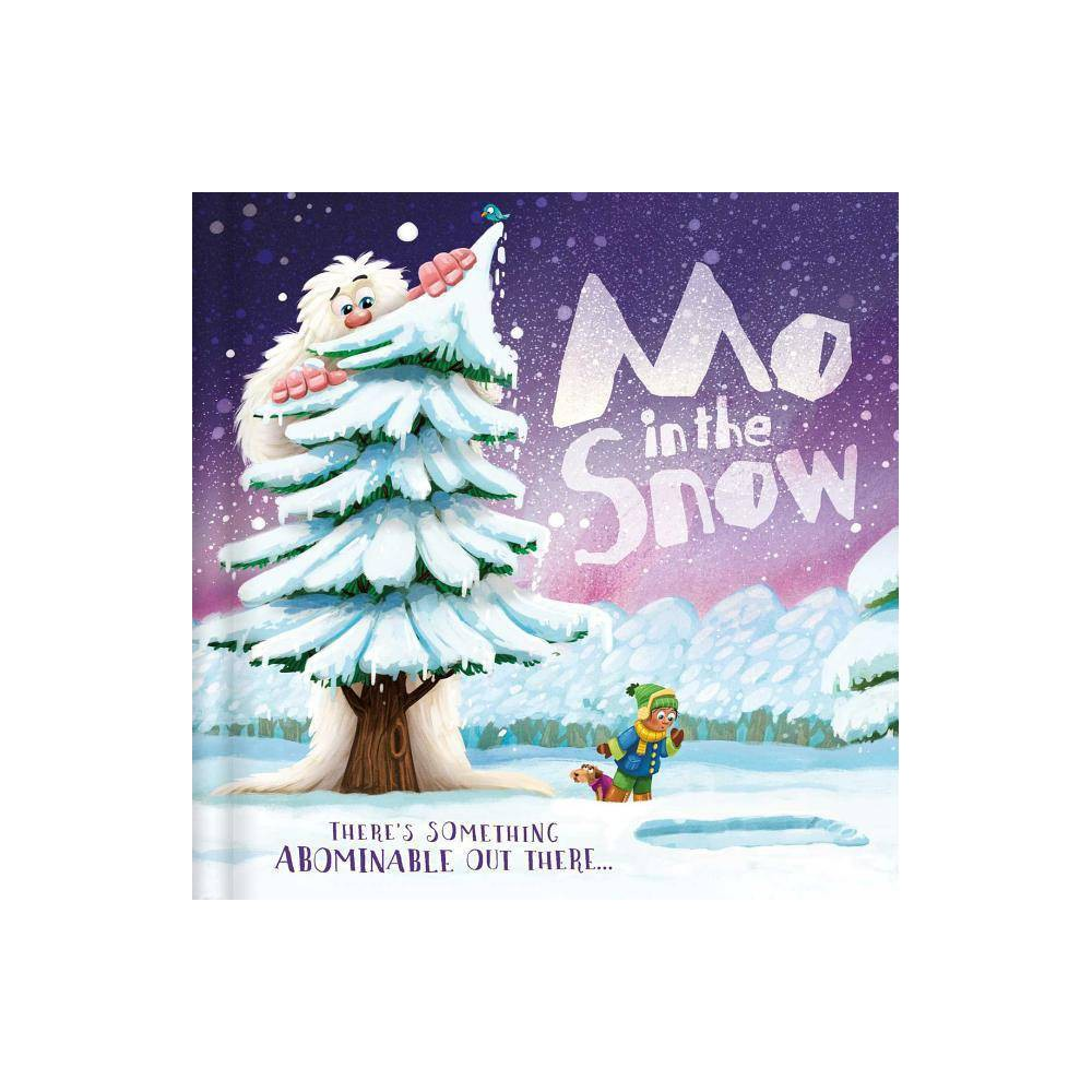 Mo In The Snow By Igloobooks Board Book