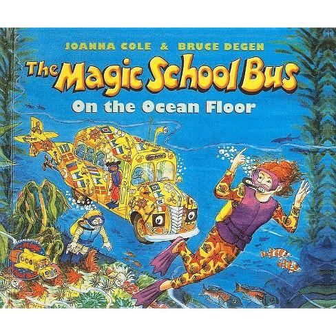 The Magic School Bus on the Ocean Floor - (Magic School Bus (Pb)) by  Joanna Cole (Hardcover) - image 1 of 1