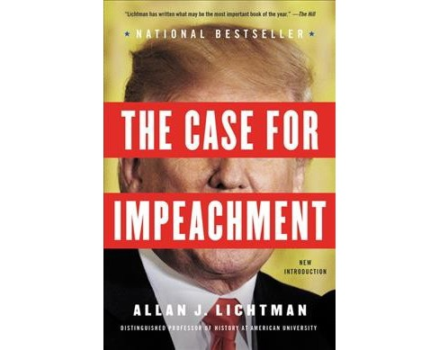 Case for Impeachment -  Reprint by Allan J. Lichtman (Paperback) - image 1 of 1